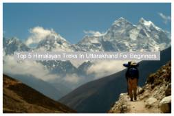 Top 5 Himalayan Treks in Uttarakhand For Beginners