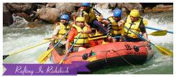 Rafting In Rishikesh- Excellent Way To Enjoy The Adventures Activities While In Rishikesh