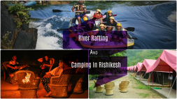 Feel The Thrilling Adventure of River Rafting and Camping In Rishikesh!
