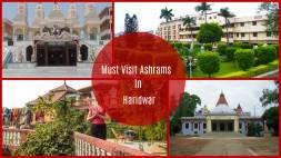 Five Must Visit Ashrams in Haridwar