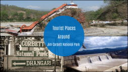 Attractive Tourist Places Around Jim Corbett National Park Uttarakhand