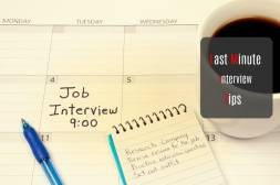 How To Preparing for an interview Last Minute? Read below now!